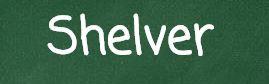 shelver